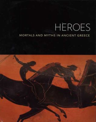 Heroes: Mortals and Myths in Ancient Greece (Walters Art Museum)