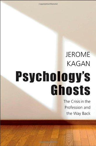 Psychology's Ghosts: The Crisis in the Profession and the Way Back