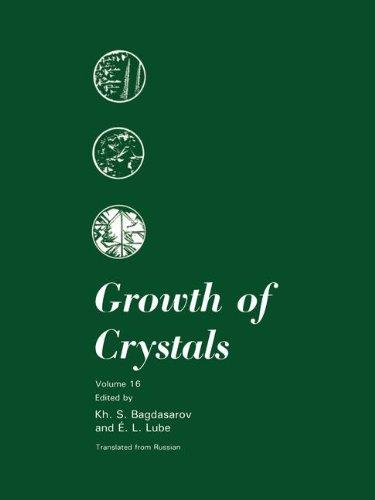 Growth of Crystals: Volume 16