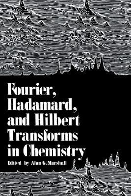 Fourier, Hadamard, and Hilbert Transforms in Chemistry