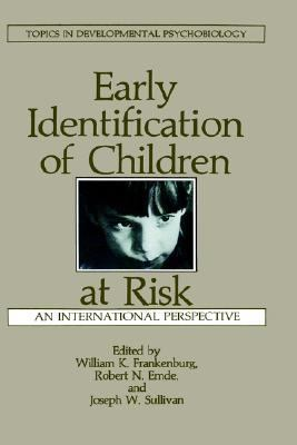 Early Identification of Children at Risk An International Perspective