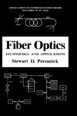 Fiber Optics Technology and Applications