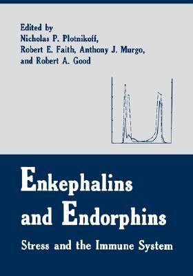 Enkephalins and Endorphins Stress and the Immune System