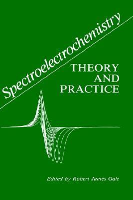 Spectroelectrochemistry Theory and Practice
