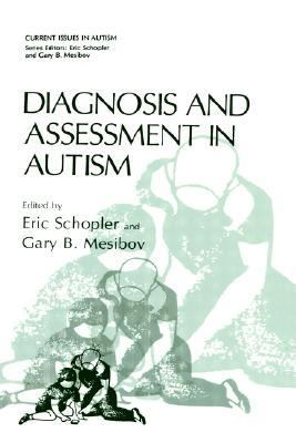 Diagnosis and Assessment in Autism