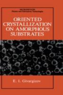 Oriented Crystallization on Amorphous Substances