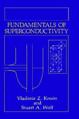 Fundamentals of Superconductivity