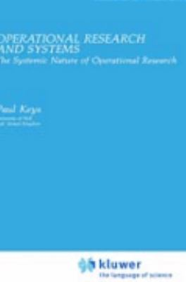 Operational Research and Systems The Systemic Nature of Operational Research