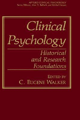 Clinical Psychology Historical and Research Foundations