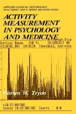 Activity Measurement in Psychology and Medicine