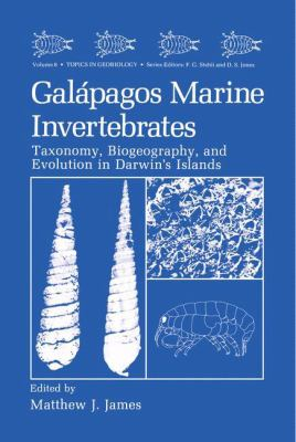 Galapagos Marine Invertebrates Taxonomy, Biogeography, and Evolution in Darwin's Islands