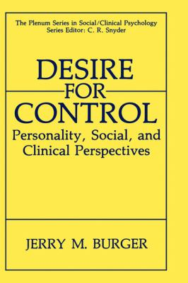 Desire for Control Personality, Social, and Clinical Perspectives