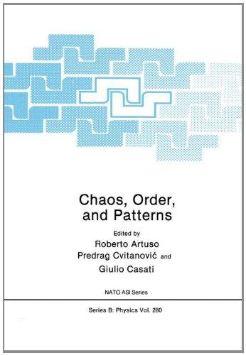 Chaos, Order and Patterns (NATO Science Series B: Physics)