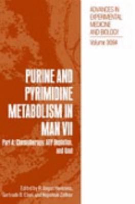 Purine and Pyrimidine Metabolism in Man Part A  Chemotherapy, Atp Depletion, and Gout
