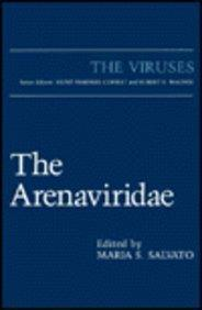 The Arenaviridae (The Viruses)