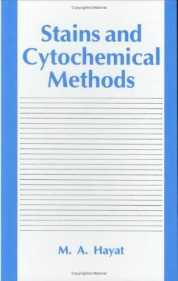Stains and Cytochemical Methods