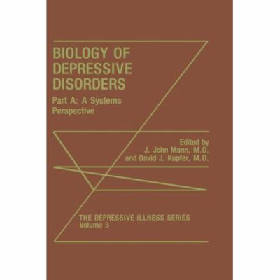 Biology of Depressive Disorders A Systems Perspective