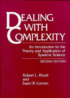 Dealing With Complexity An Introduction to the Theory and Application of Systems Science