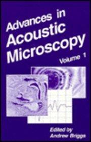 Advances in Acoustic Microscopy: Volume 1