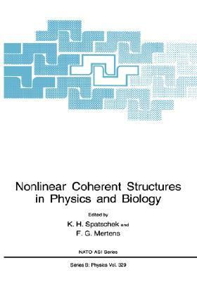 Nonlinear Coherent Structures in Physics and Biology