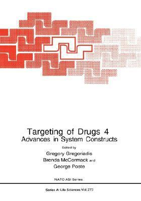 Targeting of Drugs 4 Advances in System Constructs