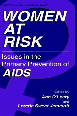 Women at Risk Issues in the Primary Prevention of AIDS