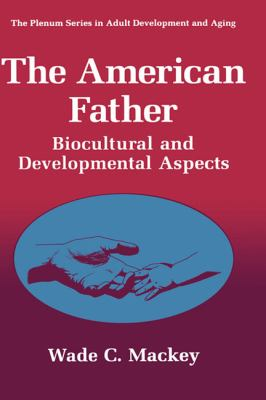 American Father Biocultural and Developmental Aspects
