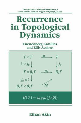 Recurrence in Topological Dynamics Furstenberg Families and Ellis Actions