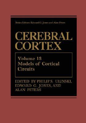 Cerebral Cortex Models of Cortical Circuits