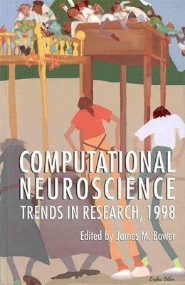 Computational Neuroscience Trends in Research, 1998