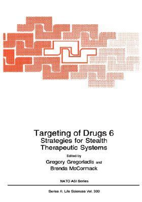 Targeting of Drugs 6 Strategies for Stealth Therapeutic Systems
