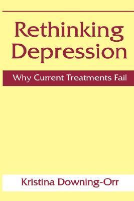 Rethinking Depression Why Current Treatments Fail