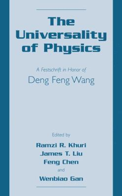 Universality of Physics A Festschrift in Honor of Deng Feng Wang