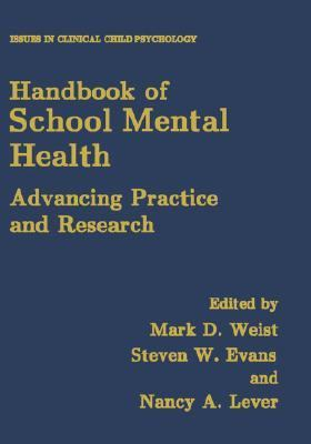 Handbook of School Mental Health Programs Advancing Practice and Research