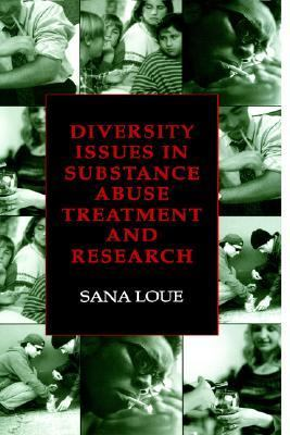Diversity Issues in Substance Abuse Tratment and Research
