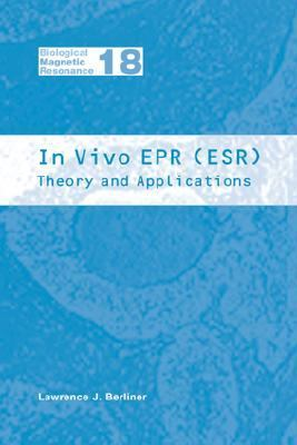 In Vivo Epr (Esr) Theory and Applications