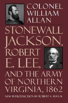 Stonewall Jackson, Robert E. Lee and the Army of Northern Virginia, 1862