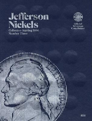 Jefferson Nickels Collection Starting 1996