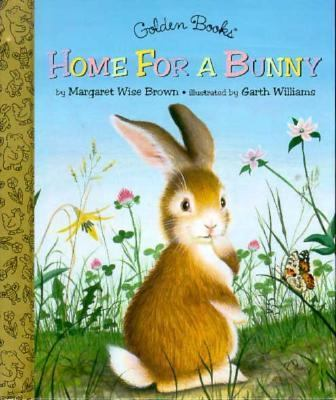 Home for a Bunny - Margaret Wise Brown - Hardcover
