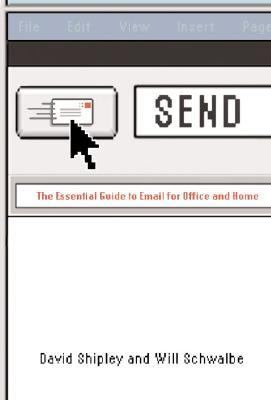 Send The Essential Guide to Email for Office and Home