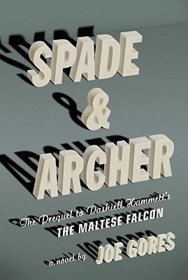 Spade & Archer: The Prequel to The Maltese Falcon