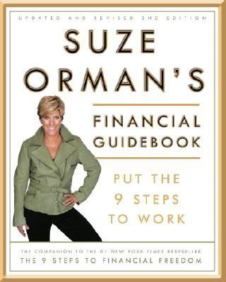 Suze Orman's Financial Guidebook Putting the 9 Steps to Work