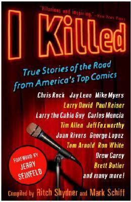 I Killed True Stories of the Road from America's Top Comics