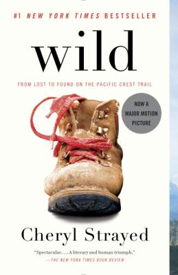 Wild: From Lost to Found on the Pacific Crest Trail (Vintage)