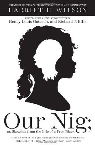 Our Nig: or, Sketches from the Life of a Free Black (Vintage)