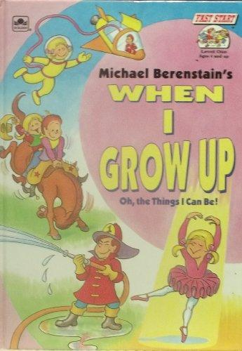 When I Grow Up (Fast Start Readers, Level 1)
