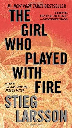 The Girl Who Played with Fire: Book 2 of the Millennium Trilogy (Vintage Crime/Black Lizard)
