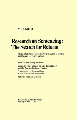 Research on Sentencing: The Search for Reform
