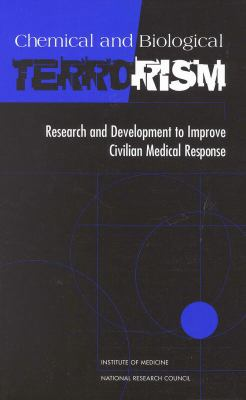 Chemical and Biological Terrorism Research and Development to Improve Civilian Medical Response