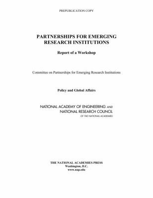 Partnerships for Emerging Research Institutions: Report of a Workshop